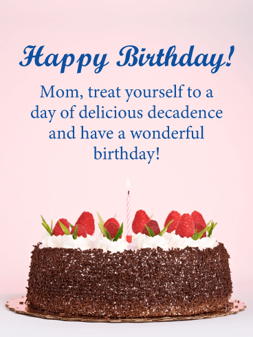 Treat Yourself! Happy Birthday Card for Mother