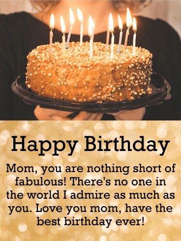 I Admire You! Happy Birthday Card for Mother
