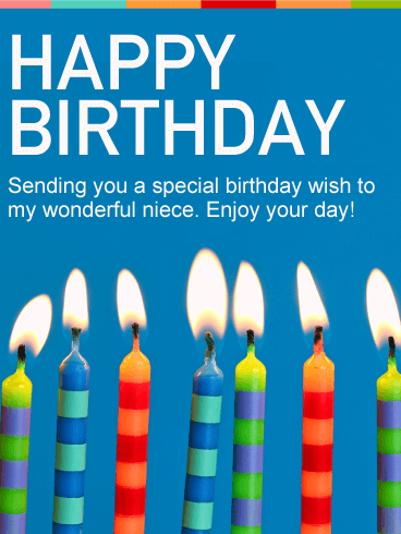 happy birthday sending you a special birthday wish to my wonderful niece enjoy your