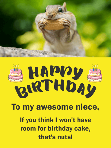 Squirrel Has Room for Cake! Funny Birthday Card for Niece