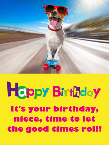 Skateboarding Dog Funny Birthday Card for Niece