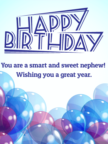 To Smart and Sweet Nephew - Happy Birthday Card