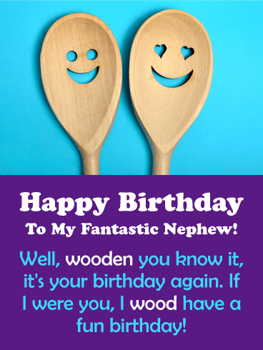 Wooden Spoons Funny Birthday Card for Nephew