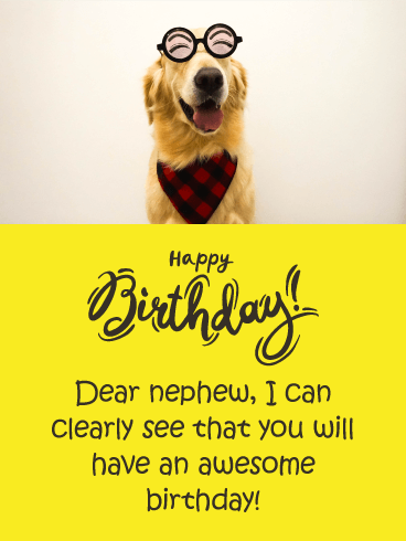 Smiling Dog Funny Birthday Card for Nephew