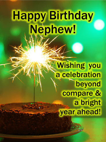 Have a Bright Year - Happy Birthday Card for Nephew