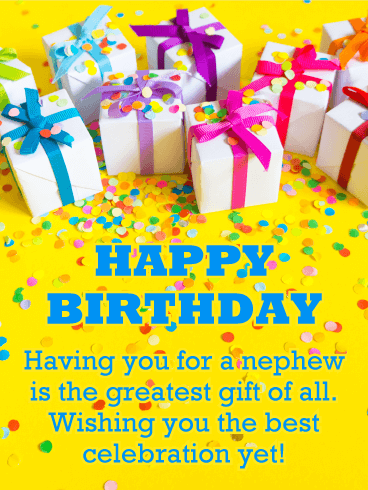 You are the Greatest Gift - Happy Birthday Card for Nephew