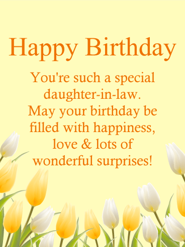 To a Special Daughter-in-Law - Happy Birthday Card