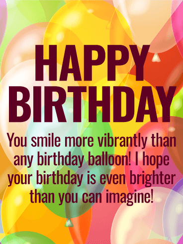 You Have Bright Smile! Happy Birthday Wishes Card