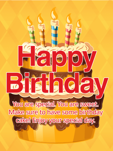 You are Special & Sweet - Happy Birthday Wishes Card