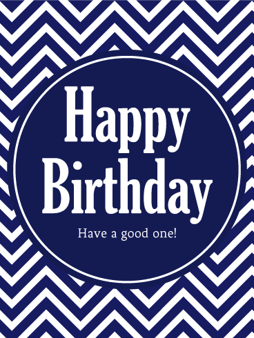 Have A Good One Happy Birthday Card For Son Birthday Greeting Cards By Davia