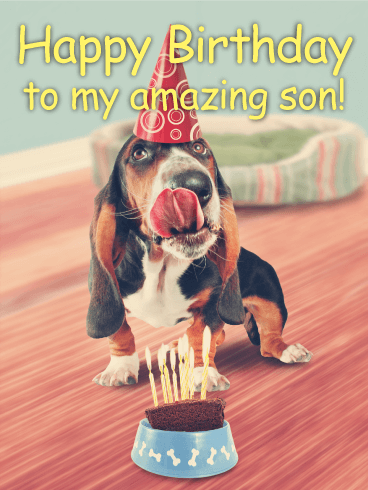 To my Amazing Son - Happy Birthday Card