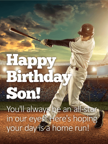 Have a Home Run Day - Happy Birthday Wishes Card for Son