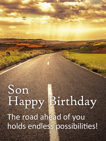 The Road of Life - Happy Birthday Wishes Card for Son
