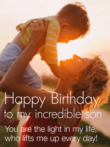 You are the Light in my Life - Happy Birthday Wishes Card for Son