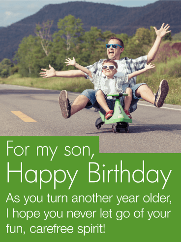 Always Have Carefree Spirits - Happy Birthday Wishes Card for Son