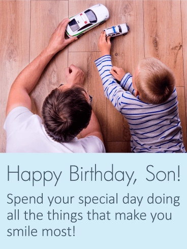 Have a Smiling Day - Happy Birthday Wishes Card for Son
