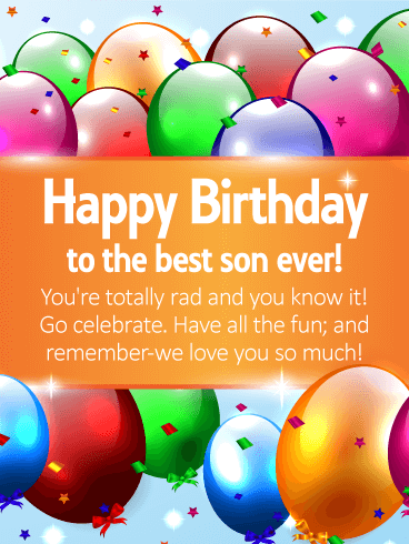 To The Best Son Ever - Happy Birthday Wishes Card for Son