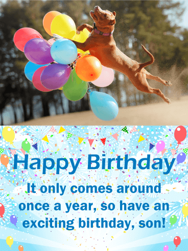 exciting dog happy birthday card for son birthday greeting cards