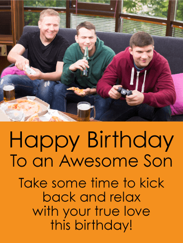 Kick Back & Relax - Happy Birthday Card for Son