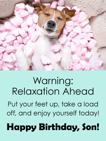 Relaxation Ahead Funny Birthday Card For Son