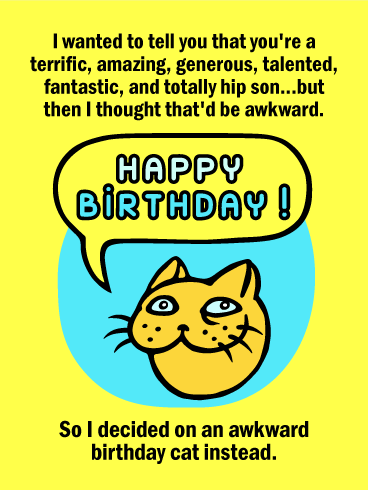 Awkward Cat Funny Birthday Card For Son Birthday Greeting Cards