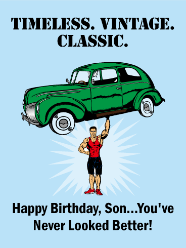 You've Never Looked Better - Funny Birthday Card for Son
