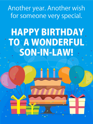 To A Wonderful Son In Law   Happy Birthday Card