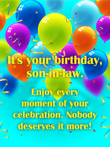 Enjoy Every Moment! Happy Birthday Card for Son-in-Law