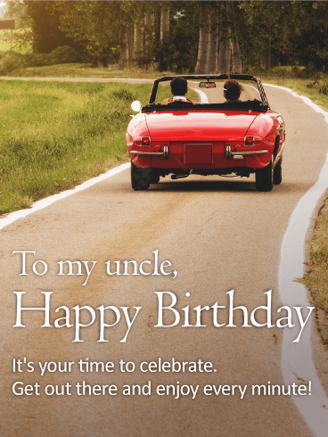 Enjoy Every Minute - Happy Birthday Card for Uncle