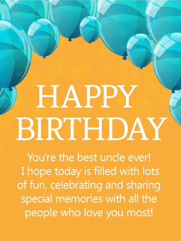 To the Best Uncle - Happy Birthday Wishes Card