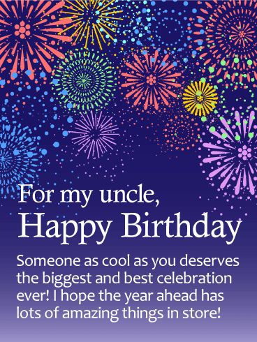 Have the Best Celebration! Happy Birthday Wishes Card for Uncle