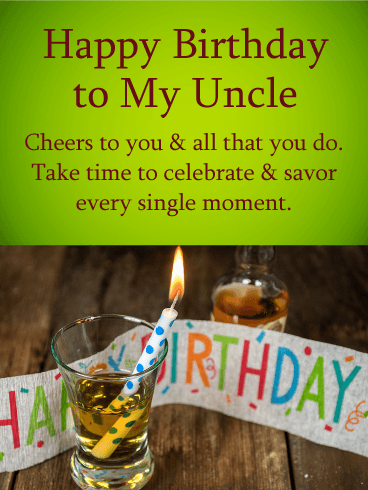 Cheers to You! Happy Birthday Wishes Card for Uncle