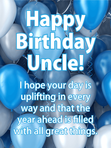 Have an Uplifting Day! Happy Birthday Card for Uncle