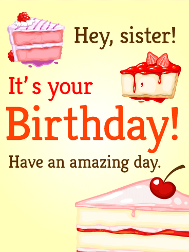 Hey Sister! - Birthday Cake Card
