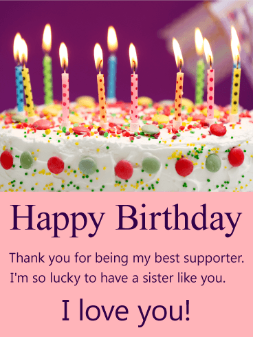 To my best supporter sis happy birthday card birthday greeting to my best supporter sis happy birthday card bookmarktalkfo Gallery