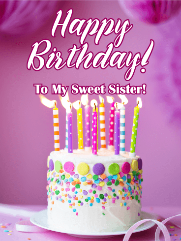 Fancy Cake For A Sweet Sister Happy Birthday Card Birthday
