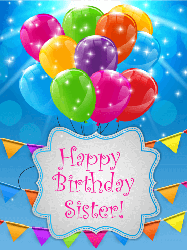 Colorful Balloons Happy Birthday Card for Sister