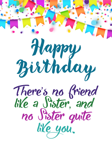 No Sister Quite Like You! Happy Birthday Card