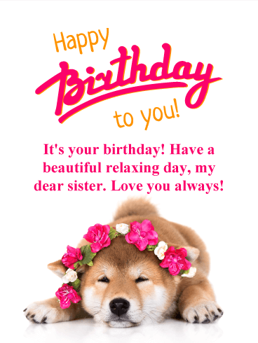 Have A Relaxing Day Happy Birthday Card For Sister Birthday