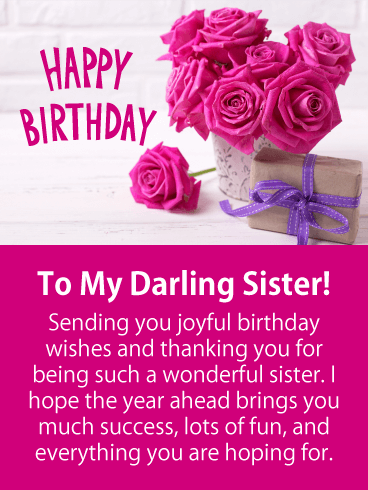 To My Darling Sister Happy Birthday Card Birthday Greeting Cards By Davia