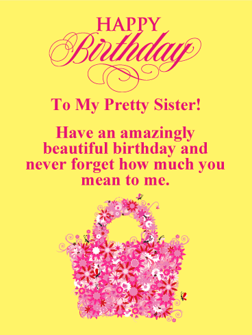To my Pretty Sister - Happy Birthday Card