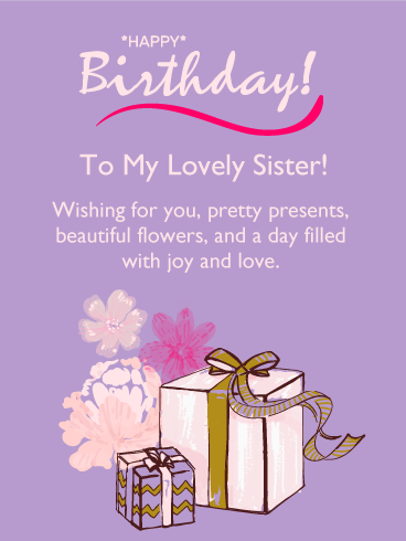 To my Lovely Sister - Happy Birthday Card