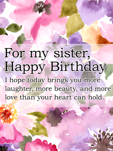 Happy birthday sister messages with images birthday wishes and for my sister happy birthday i hope today brings you more laughter more m4hsunfo