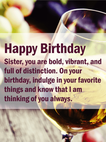 You are Like a Fine Wine - Happy Birthday Card for Sister