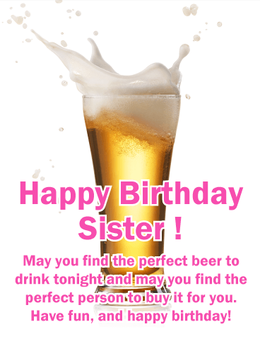 Find the Perfect Beer! Happy Birthday Card for Sister