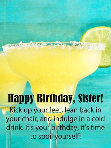 Time to Spoil Yourself! Happy Birthday Card for Sister