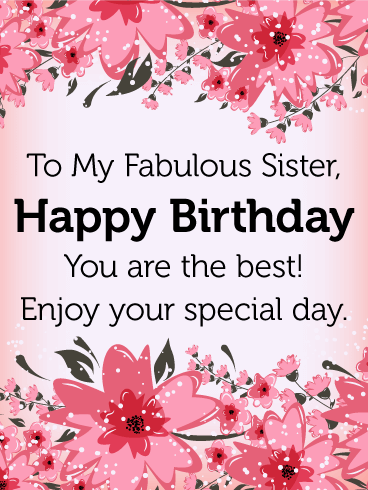 To My Fabulous Sister Birthday Flower Card Birthday