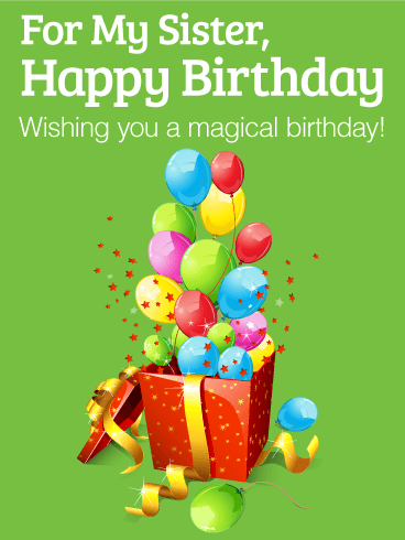 Have a Magical Birthday - Happy Birthday Card for Sister