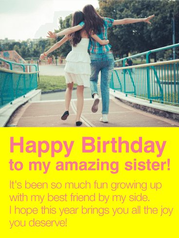 To My Best Friend Sister- Happy Birthday Wishes Card