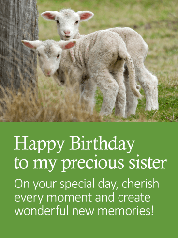 To my Precious Sister - Happy Birthday Card